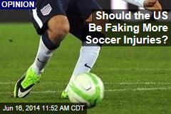 Should the US Be Faking More Soccer Injuries?