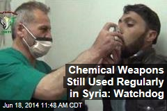 Chemical Weapons Still Used Regularly in Syria: Watchdog