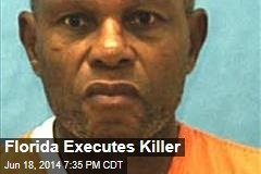 Florida Executes Killer