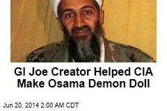 GI Joe Creator Helped CIA Make Osama Demon Doll
