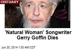 'Natural Woman' Songwriter Gerry Goffin Dies