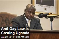 Anti-Gay Law Is Costing Uganda