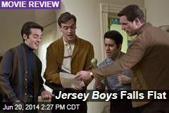 Jersey Boys Falls Flat