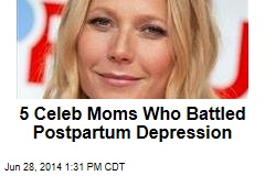 5 Celeb Moms Who Battled Postpartum Depression