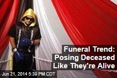 Funeral Trend: Posing Deceased Like They're Alive