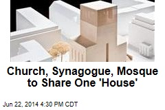 New Facility to House Church, Mosque, Synagogue