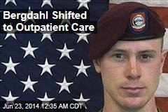 Bergdahl Shifted to Outpatient Care