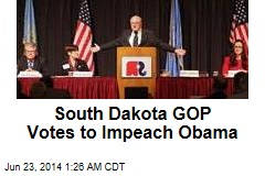 South Dakota GOP Votes to Impeach Obama