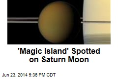 'Magic Island' Spotted on Saturn Moon
