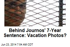 Behind Journos' 7-Year Sentence: Vacation Photos?