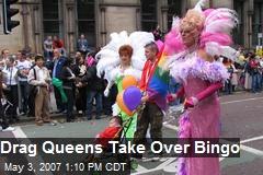 Drag Queens Take Over Bingo