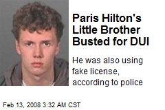 Paris Hilton's Little Brother Busted for DUI