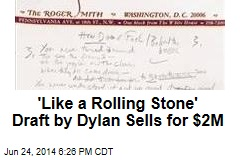 'Like a Rolling Stone' Draft by Dylan Sells for $2M