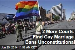 2 More Courts Find Gay Marriage Bans Unconstitutional