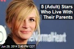 5 (Adult) Stars Who Live With Their Parents