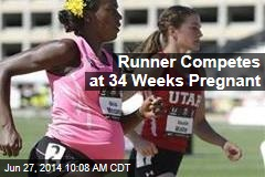 Runner Competes at 34 Weeks Pregnant