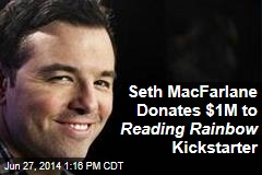Seth MacFarlane Donates $1M to Reading Rainbow Kickstarter