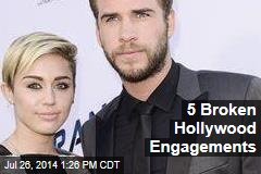 5 Broken Hollywood Engagements