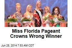 Miss Florida Pageant Crowns Wrong Winner