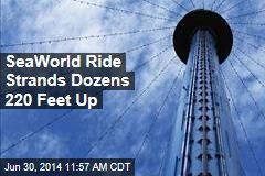 SeaWorld Ride Strands Dozens 220 Feet Up