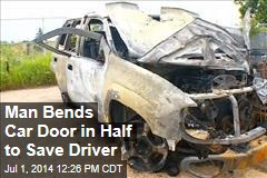 Man Bends Car Door in Half to Save Driver