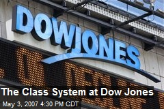 The Class System at Dow Jones