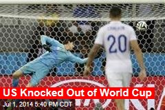 US Knocked Out of World Cup