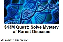 $43M Quest: Solve Mystery of Rarest Diseases