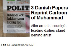 3 Danish Papers Reprint Cartoon of Muhammad