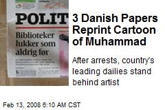 3 Danish Papers Reprint Cartoon of Muhammad