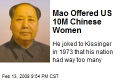Mao Offered US 10M Chinese Women