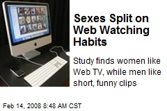 Sexes Split on Web Watching Habits