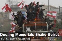 Dueling Memorials Shake Beirut
