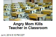 Mother Fatally Stabs Teacher in Classroom