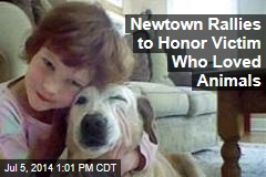 Newtown Rallies to Honor Victim Who Loved Animals