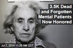 3.5K Dead and Forgotten Mental Patients Now Honored