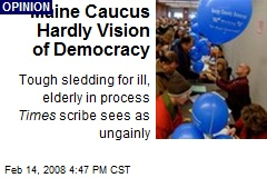 Maine Caucus Hardly Vision of Democracy