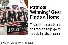 Patriots' 'Winning' Gear Finds a Home