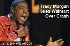 Tracy Morgan Sues Walmart Over Crash