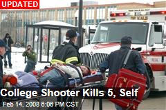College Shooter Kills 5, Self