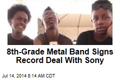 8th-Grade Metal Band Signs Record Deal With Sony