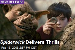 Spiderwick Delivers Thrills