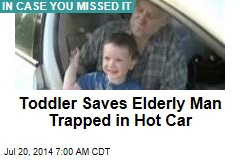 Toddler Saves Elderly Man Trapped in Hot Car