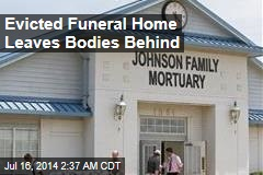 Evicted Funeral Business Leaves Bodies Behind