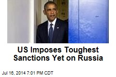 US Imposes Toughest Sanctions Yet on Russia