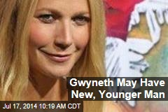 Gwyneth May Have New, Younger Man