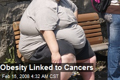 Obesity Linked to Cancers