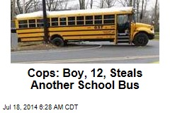 Cops: Boy, 12, Steals Another School Bus