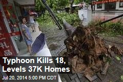 Typhoon Kills 18, Levels 37K Homes
