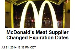 McDonald's Meat Supplier Changed Expiration Dates